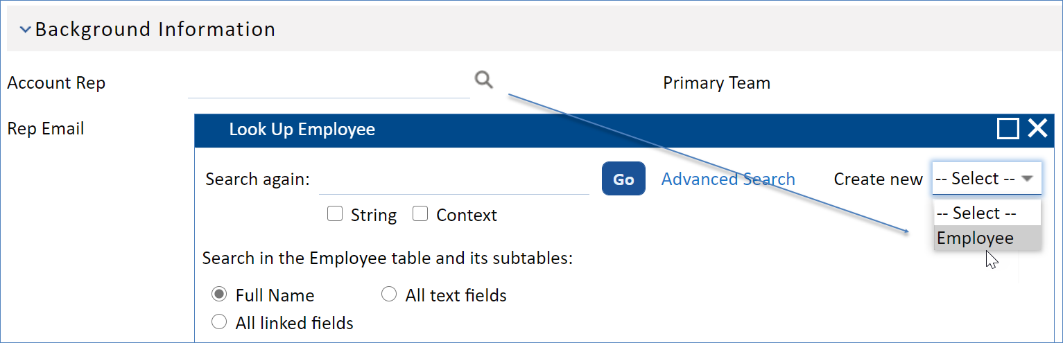 Account Rep field with an arrow from the look-up field to the Create New option in the search pop-up window
